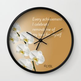 Love Yourself Celebrate Wall Clock
