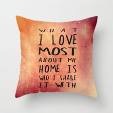 What I like about my home 2 Throw Pillow