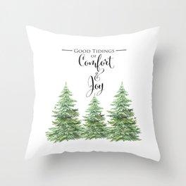 Comfort and Joy Throw Pillow