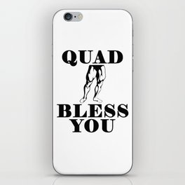 Quad Bless You iPhone Skin