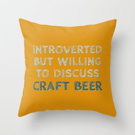 Introverted Craft Beer Lover Throw Pillow