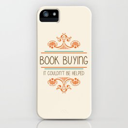It couldn't be helped iPhone Case