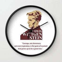 philosopher, Ludwig Wittgenstein, Courage not cleverness Wall Clock