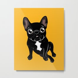 Cute brindle Frenchie is your best friend Metal Print