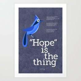 Hope is the Thing (Blue) Art Print