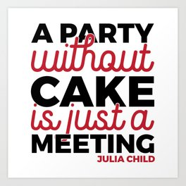 Julia Child Quote Typography Art Print
