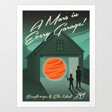 A Mars in Every Garage Art Print