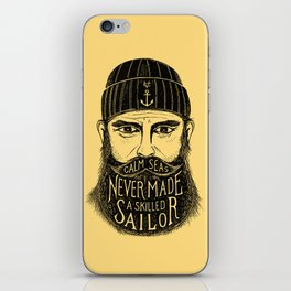 CALM SEAS NEVER MADE A SKILLED SAILOR iPhone Skin