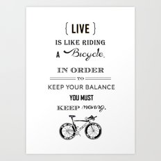 Life is like riding2 Art Print