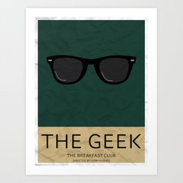 """The Geek"" The Breakfast Club   Art Print"