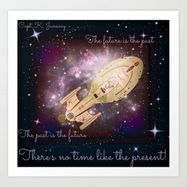 """No Time Like the Present"" Capt. Janeway, Voyager  Art Print"
