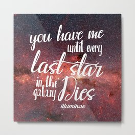 Illuminae Quote Metal Print