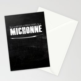 In a World full of Princesses, be a Michonne Stationery Cards