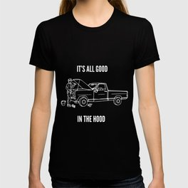 its all good in the hood racing T-shirt