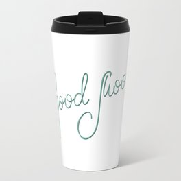 Good Mood Travel Mug
