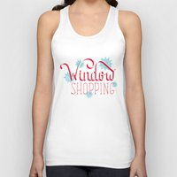 shopping Tank Tops featuring Window Shopping by Daily Dishonesty