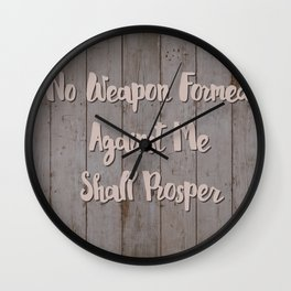 No Weapon Formed Against Me Shall Prosper Wall Clock