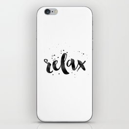 RELAX WALL ART, Relax Sign,Relax Quote,Watercolor Typography,Quote Prints,Motivational Poster,Black iPhone Skin