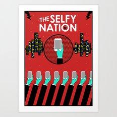 The Selfy Nation Art Print
