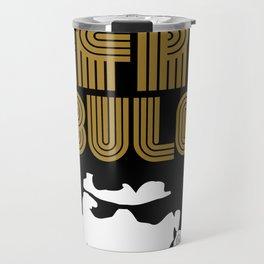Afro Fabulous Travel Mug