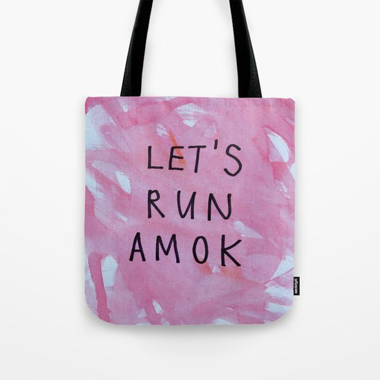 let's run amok Tote Bag