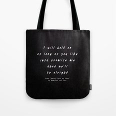 II. Ghosts That We Knew Tote Bag