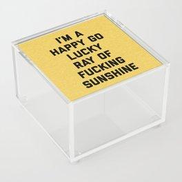 Ray Of Fucking Sunshine Funny Quote Acrylic Box
