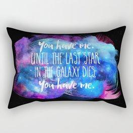 """""""You Have Me"""" Rectangular Pillow"""