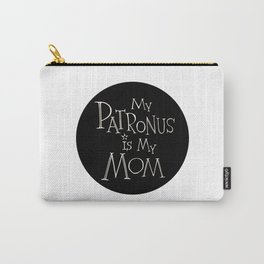 My Patronus is My Mom Carry-All Pouch