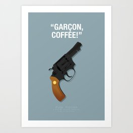 Garçon, Coffee! - Pulp Fiction Fanart Poster Art Print