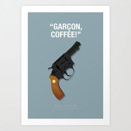 Garçon, Coffee! - Pulp Fiction Fanart Poster Art Print
