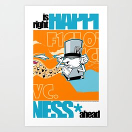Happiness is right ahead Art Print