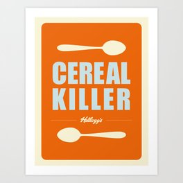 Spoon The Cereal Killer Art Print