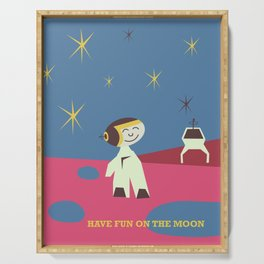 Have fun on the Moon, Serving Tray