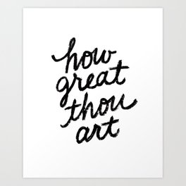 How Great Thou Art Hymn Lyrics Art Print