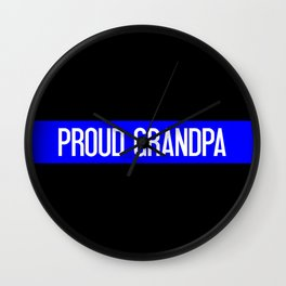 Police: Proud Grandpa (Thin Blue Line) Wall Clock