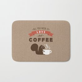 All You Need is Love and Coffee Bath Mat