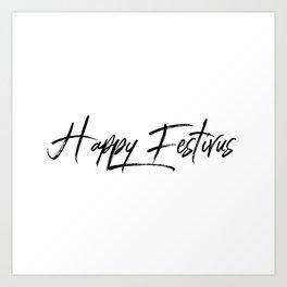 Happy Festivus! Art Print