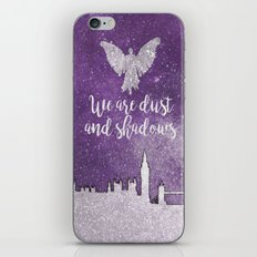 We are dust and shadows iPhone & iPod Skin