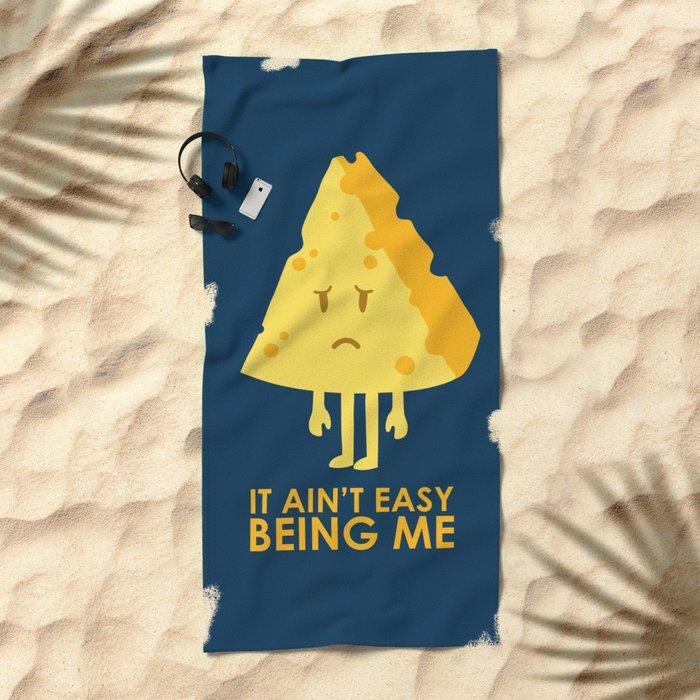 It ain't easy being cheesy Beach Towel