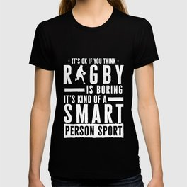 It's Okay If You Think Rugby Is Boring T-shirt