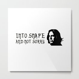 Into Snape & Not Sorry Metal Print
