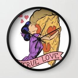 TRUE LOVE - PIZZA Wall Clock