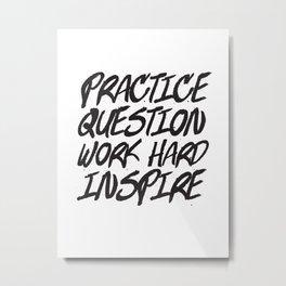 Practice, Question Metal Print