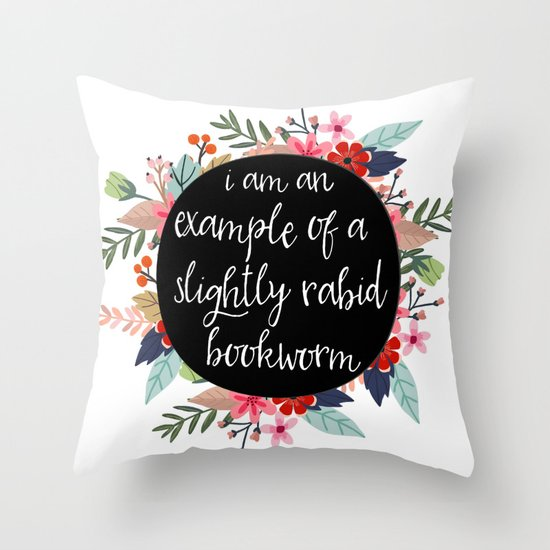 Example of A Rabid Bookworm Throw Pillow