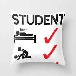 Student Drink Sleep Fuck Beer College Gift Idea Throw Pillow