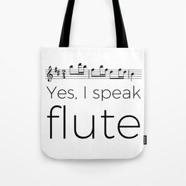 I speak flute Tote Bag