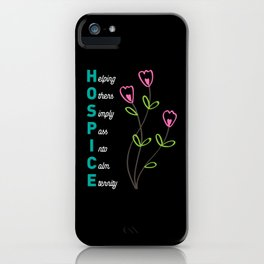Hospice Helping Others Simple Into Calm Eternity For Nurses iPhone Case