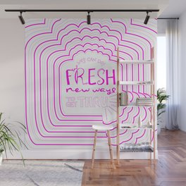Fresh New Ways – Wow Pink Wall Mural
