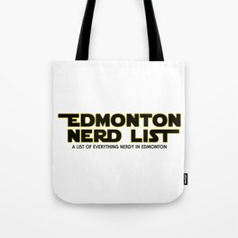 Edmonton Nerd List - From a Galaxy Far Far Away (outlined on light) Tote Bag